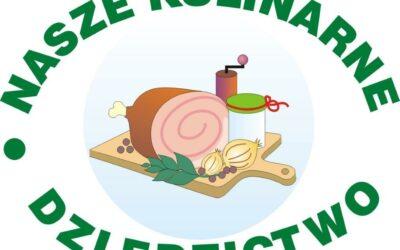 Nasze Kulinarne Dziedzictwo –  jubileuszowa XX edycja konkursu na najlepszy regionalny i tradycyjny produkt żywnościowy