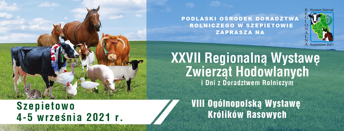 XXVII Regionalna Wystawa Zwierząt Hodowlanych Dni z Doradztwem Rolniczym